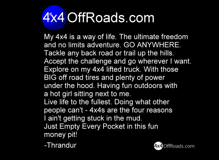 my 4x4 is a way of life the ultimate freedom and no limits adventure ...